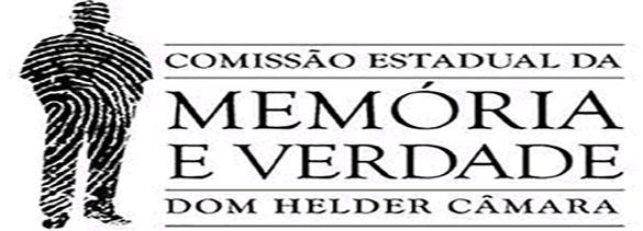 Arquivos da Comissão Estadual da Memória e da Verdade Dom Helder Camara